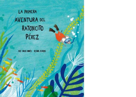 Libro La primera aventura del Ratoncito Pérez